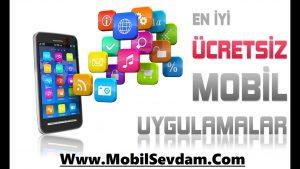 Mobil ücretsiz uygulamalar